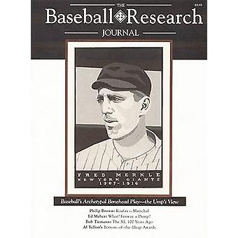 The Baseball Research Journal (BRJ) - Volume 22 by Society for America