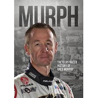 Murph by Greg Murphy - 9780994188625 Book