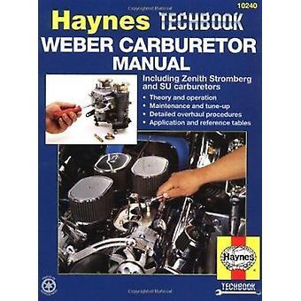 Weber Carburettor Manual by A. K. Legg - etc. - 9781563921575 Book