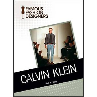 Calvin Klein by Chelsea House Publishers - 9781604139792 Book
