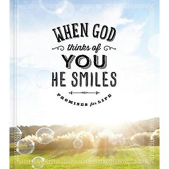 When God Thinks of You He Smiles - Promises for Life by Ellie Claire -