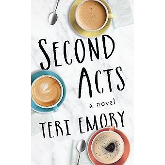 Second Acts by Teri Emory - 9781944995317 Book
