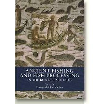 Ancient Fishing and Fish Processing in the Black Sea Region by Tonnes