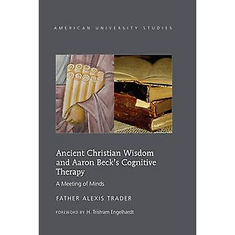Ancient Christian Wisdom and Aaron Beck's Cognitive Therapy - A Meetin