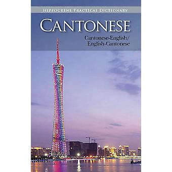 Cantonese-English/English-Cantonese Practical Dictionary by Editors o