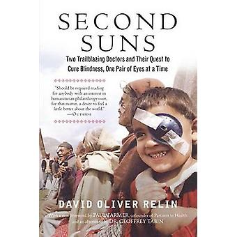 Second Suns - Two Trailblazing Doctors and Their Quest to Cure Blindne