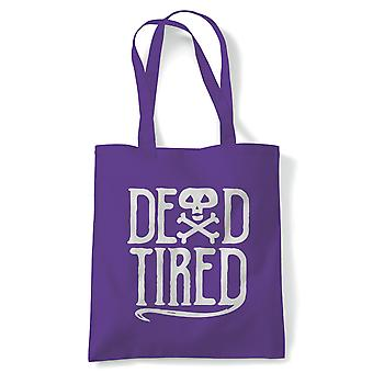 Dead Tired Tote | Halloween Fancy Dress Costume Trick Or Treat | Reusable Shopping Cotton Canvas Long Handled Natural Shopper Eco-Friendly Fashion