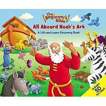 De beginner ' s Bijbel allemaal aan boord van Noah ' s Ark: een lift-and-learn Discovery Book (beginner ' s Bijbel) [Board boek]