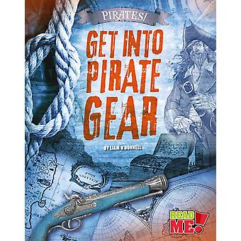 Get into Pirate Gear by Liam ODonnell