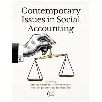 Contemporary Issues in Social Accounting by Audrey Paterson & Akira Yonekura & William Jackson