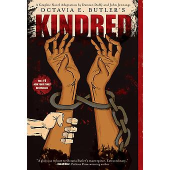 Kindred A Graphic Novel Adaptation by Octavia Butler & Illustrated by John Jennings