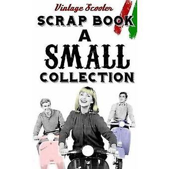 The Vintage Scooter Scrapbook by Suite6s