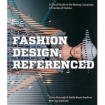 Fashion Design, odniesienie: wizualny przewodnik po historii, języku i praktyce mody