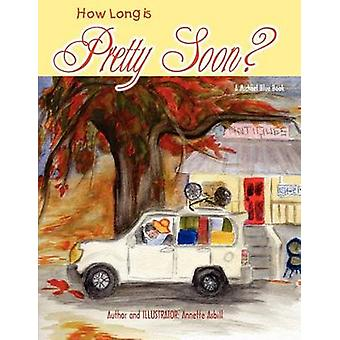 How Long is Pretty Soon by Asbill & Annette