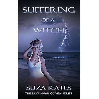 Suffering of a Witch by Kates & Suza