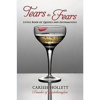 Tränen Ängste von Hollett & Carisse