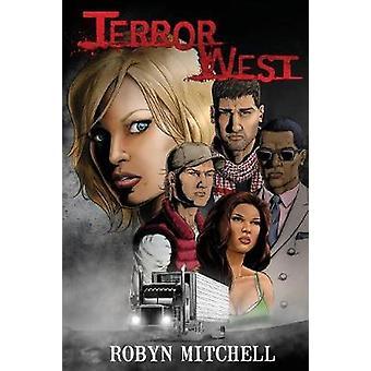 Terror West by Mitchell & Robyn