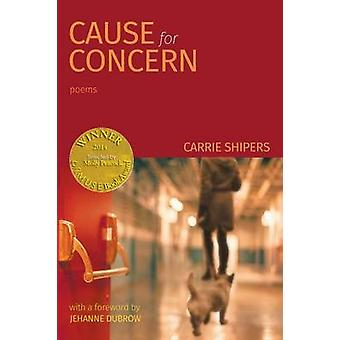 Cause for Concern Able Muse Book Award for Poetry by Shipers & Carrie