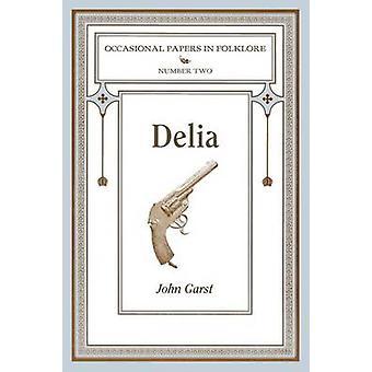 Delia by Garst & John