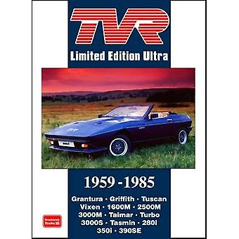 TVR Limited Edition Ultra 19591986 by Edited by R M Clarke