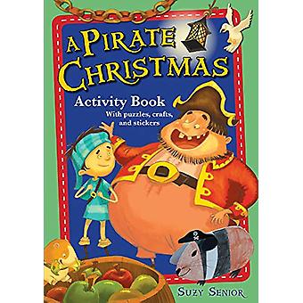 A Pirate Christmas Activity Book by Suzy Senior - 9780745977287 Book