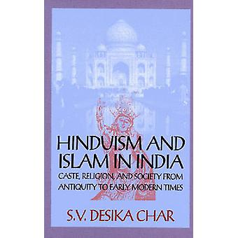 Hinduism and Islam in India - Caste - Religion and Society from Antiqu