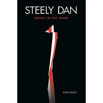 Steely Dan - Reelin' in the Years door Brian Sweet - 9781787600638 Boek