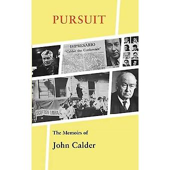 Pursuit - The Memoirs of John Calder by John Calder - 9781846883651 Bo