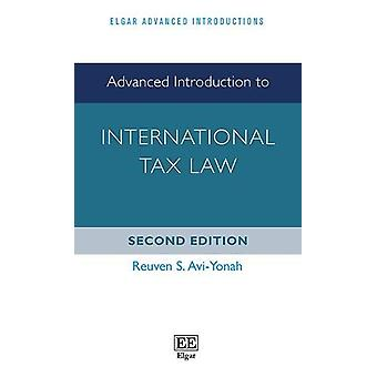 Advanced Introduction to International Tax Law - Second Edition by Reu