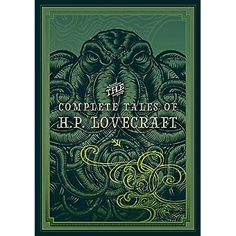 The Complete Tales of H.P. Lovecraft by H. P. Lovecraft - 97816310664