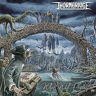 Thornebridge - What Will Prevail [CD] USA import