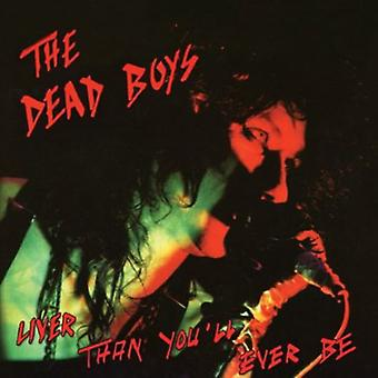 Dead Boys - Liver Than You'Ll Ever Be [CD] USA import