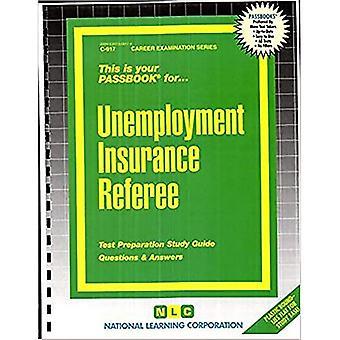 Arbitre de l'assurance-chômage: Guide d'étude des carnets de passe