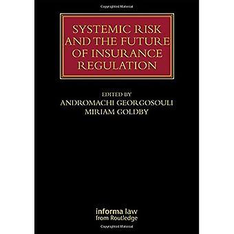Systemisch risico en de toekomst van de verzekeringsverordening (Lloyd's Insurance Law Library)