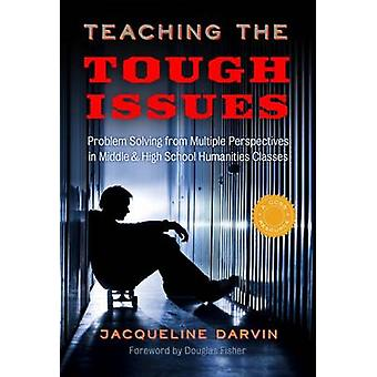 Teaching the Tough Issues - Problem Solving from Multiple Perspectives
