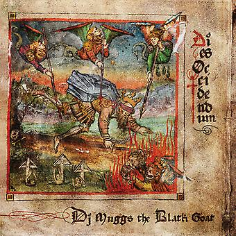 Dj Muggs The Black Goat - Dies Occidendum [Vinyl] USA import