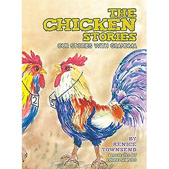 The Chicken Stories - Our Stories with Grandma by Renice Townsend - 97