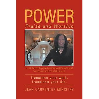 Power - Praise and Worship by Jean Carpenter Ministry - 9781469186320