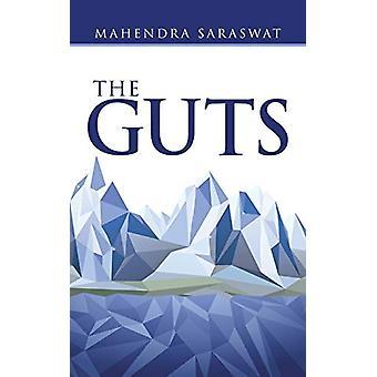 The Guts by Mahendra Saraswat - 9781482822397 Book