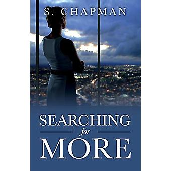 Searching for More by S Chapman - 9781732058675 Book
