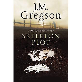 Skeleton Plot by J. M. Gregson - 9781847516138 Book