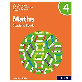 Oxford International Primary Maths Second Edition Student Book 4 par Tony CottonCaroline ClissoldLinda GlithroCherri MoseleyJanet Rees