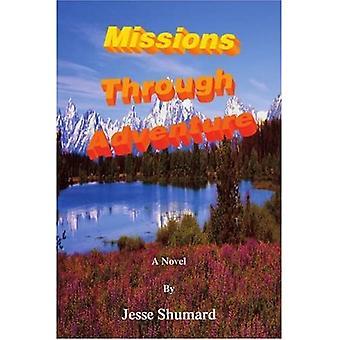 Missions Through Adventure