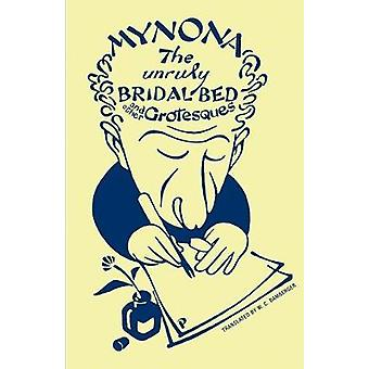 Myona  the Unruly Bridal Bed and Other Grotesques by W.C. Bamberger