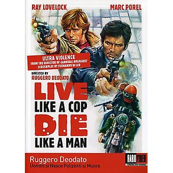 Live Like a Cop Die Like a Man [DVD] USA import
