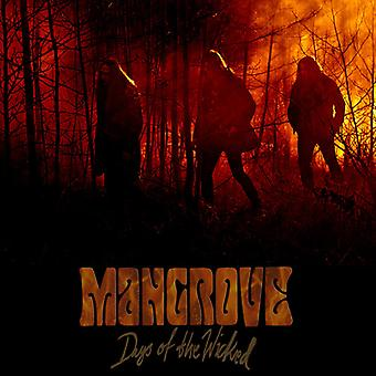 Mangrove - Days of the Wicked [CD] USA import