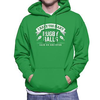 I Have Too Many Rugby Balls Said No One Ever Men's Hooded Sweatshirt