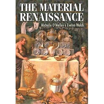 Den materiella renässansen av Michelle O'Malley - Evelyn Welch - Kristus