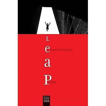 Leap - Poems by Elizabeth Haukaas - Robert A. Fink - 9780896726475 Book