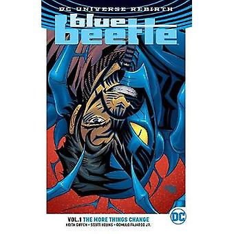 Blue Beetle TP Vol 1 a mais as coisas mudam (renascimento) por Kieth Giffen